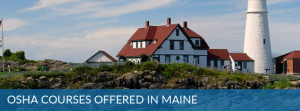 Osha Courses Offered in Maine